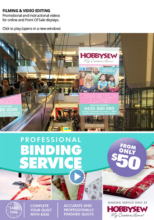 Video on mega screen at Top Ryde City Shopping Centre and Hobbysew's Binding Service